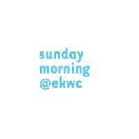 sunday morning_ekwc