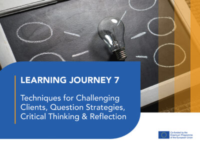 LJ 7:Techniques for Challenging Clients, Question Strategies, Critical Thinking and Reflection