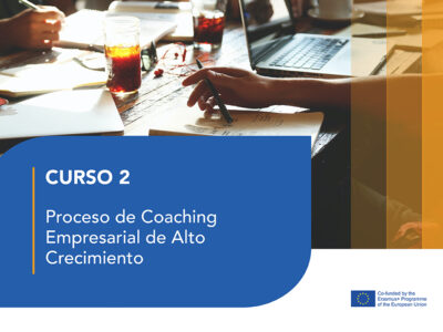 Curso 2: Proceso de Coaching Empresarial de Alto Crecimiento