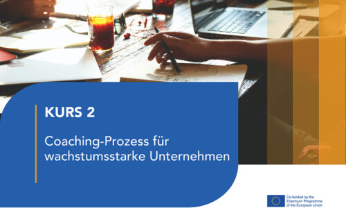 Kurs 2 – Coaching-Prozess für wachstumsstarke Unternehmen