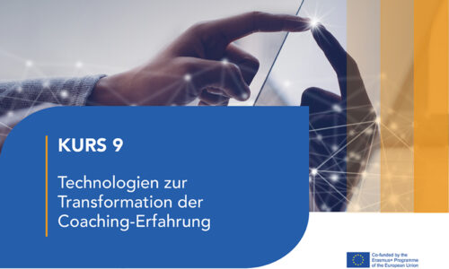 Einheit- LJ 9 Technologien zur Transformation der Coaching-Erfahrung