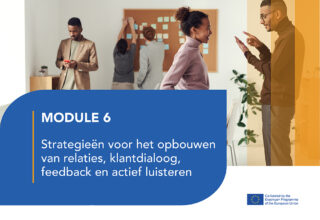 LJ6: Strategieën voor het bouwen van Rapport, Clientdialoog, Feedback en actief luisteren