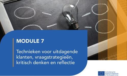 LJ7: Technieken voor uitdagende klanten, vraagstrategieën, kritisch denken en reflectie